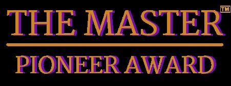 The Master Pioneer Award